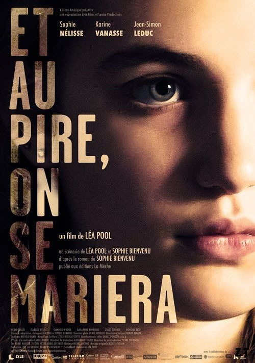 Et au pire, on se mariera FRENCH WEBRIP 2017