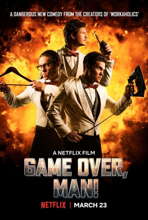 Game Over, Man! FRENCH WEBRIP 2018