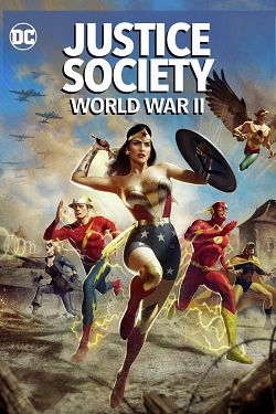 Justice Society: World War II FRENCH DVDRIP 2021