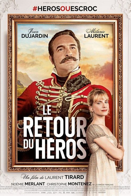 Le Retour du Héros FRENCH BluRay 1080p 2018